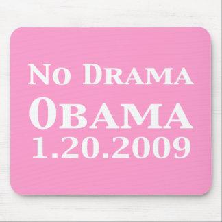 No Drama Obama 1 20 2009 Gifts Mouse Mat
