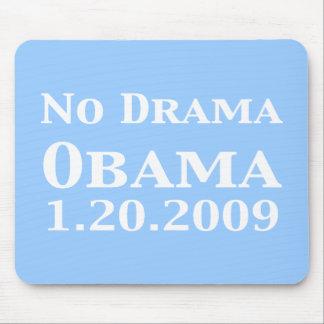 No Drama Obama 1 20 2009 Gifts Mouse Mats