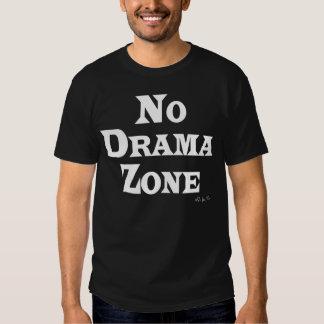 No Drama Zone T Shirt