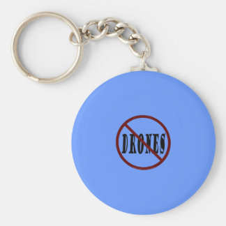 NO DRONES Peace Love You Dope Keychain