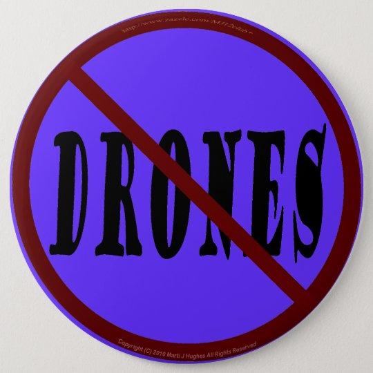 NO DRONES Peace Love You Dope Pinback Button
