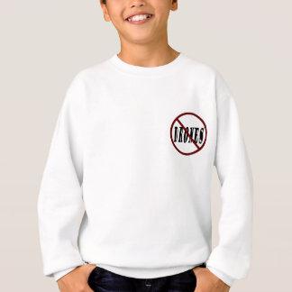 NO DRONES Peace Love You Dope Sweatshirt