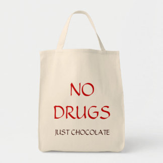 No drugs just chocolate tote bag