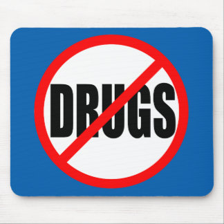 """""""NO DRUGS"""" MOUSE PAD"""