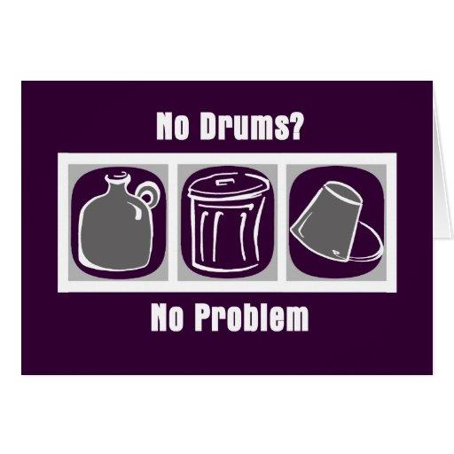 No Drums No Problem Greeting Cards