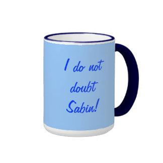 No dude la taza de Sabin