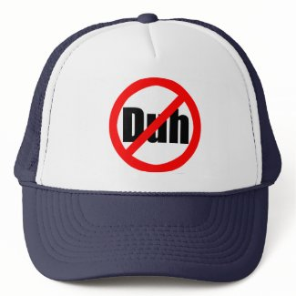No Duh Hat