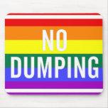 """No Dumping"" GLBT Pride Mouse Pads"