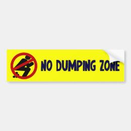 No Dumping Zone Bumper Sticker