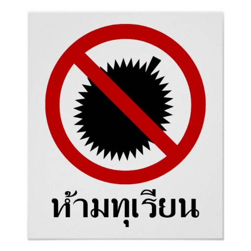 NO Durian ⚠ Thai Language Script Sign ⚠