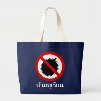 NO Durian ⚠ Thai Language Script Sign ⚠ Large Tote Bag