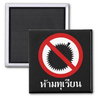 NO Durian ⚠ Thai Language Script Sign ⚠ Magnet