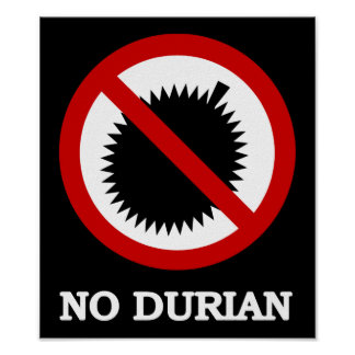 No Durians Sign Gifts ...