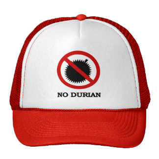 NO Durian Tropical Fruit Sign Trucker Hats