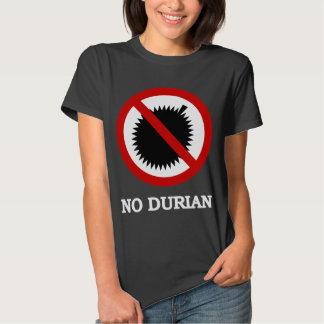NO Durian Tropical Fruit Sign T Shirt