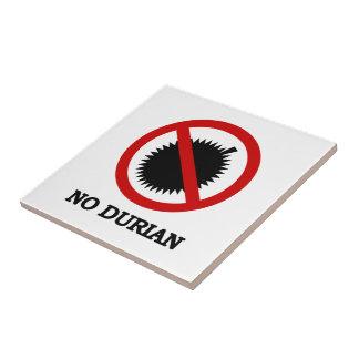 NO Durian Tropical Fruit Sign Tile
