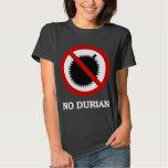 NO Durian Tropical Fruit Sign Tshirt