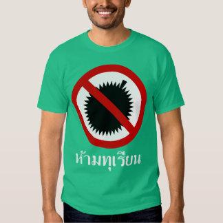 NO Durians ⚠ Thai Language Script Sign ⚠ Shirt