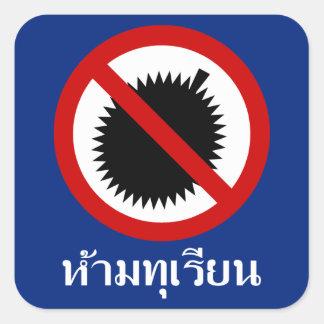 NO Durians ⚠ Thai Language Script Sign ⚠ Square Sticker