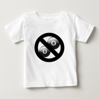 No eight balls please baby T-Shirt
