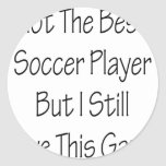 No el mejor jugador de fútbol sino yo todavía ama pegatina redonda