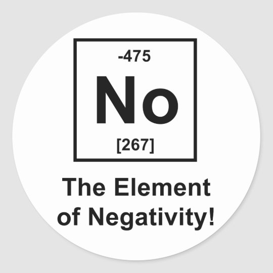 No-Element-of-Negativity Classic Round Sticker