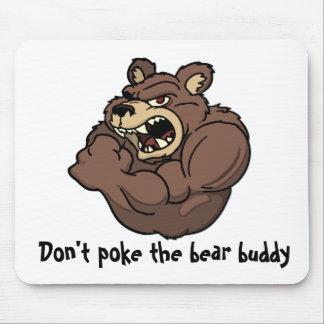 No empuje al compinche del oso tapetes de raton