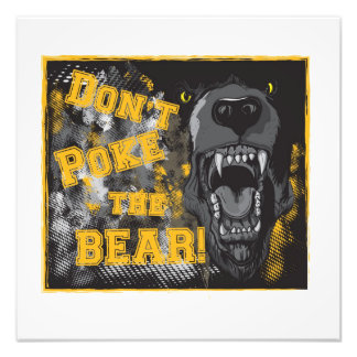 """No empuje el oso!"" poster de la foto"