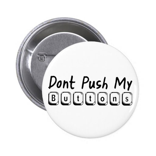 no empuje mis botones