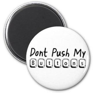 no empuje mis botones iman de nevera