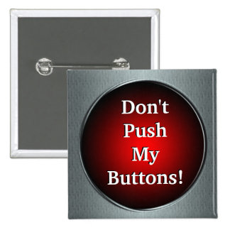 ¡No empuje mis botones!  Pin Pin Cuadrada 5 Cm