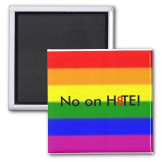 ¡No en H8TE! Imán Cuadrado