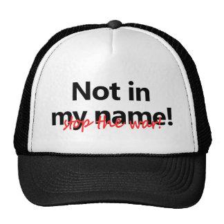 ¡No en mi nombre! Gorro