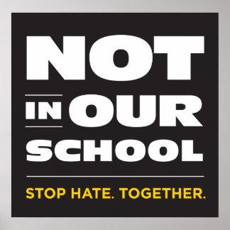 No en nuestro poster de la escuela