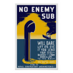 No Enemy Sub Will Dare Lift Its Eye -- WW2 Poster