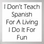 No enseño al español para una vida que la hago par poster