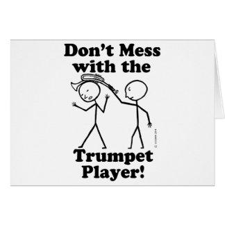 No ensucie con el jugador de trompeta tarjeta de felicitación