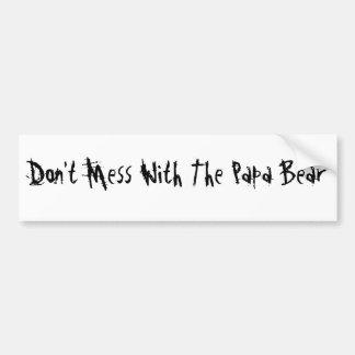 No ensucie con el oso de la papá etiqueta de parachoque