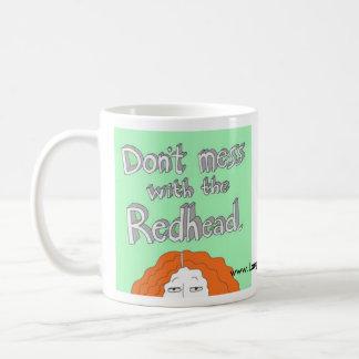 No ensucie con el Redhead. Taza