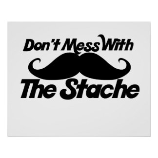 No ensucie con el Stache Póster