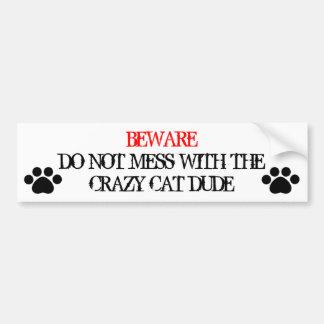 No ensucie con el tipo loco del gato pegatina para auto
