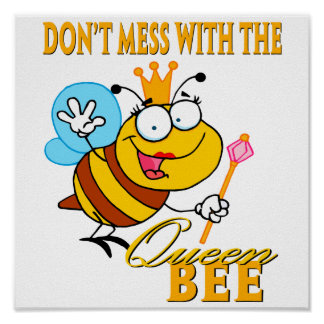 no ensucie con la abeja reina póster