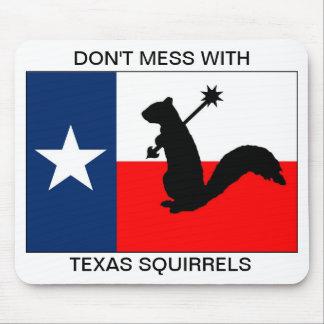 No ensucie con las ardillas de Tejas Alfombrillas De Ratón