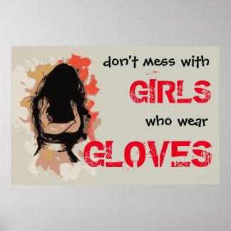No ensucie con los chicas que llevan los guantes - póster
