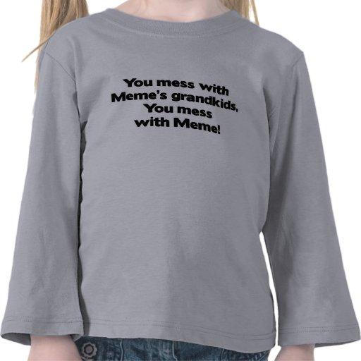 No ensucie con los Grandkids de Meme Camisetas
