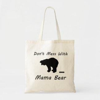 No ensucie con mamá Bear - bolso