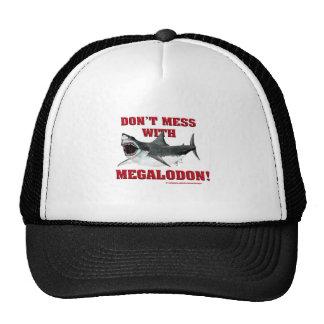 ¡No ensucie con Megalodon Gorras