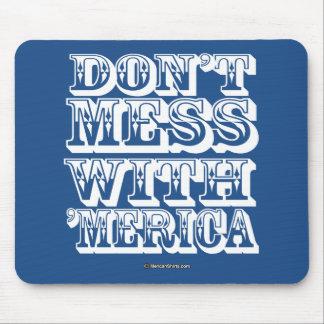 No ensucie con 'Merica - estilo occidental Alfombrillas De Ratones