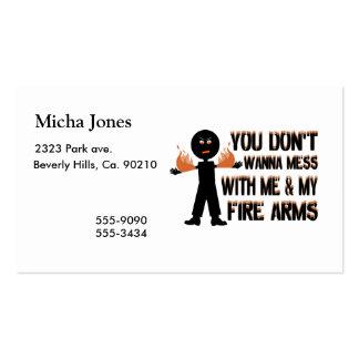 No ensucie con mis armas del fuego tarjetas de visita