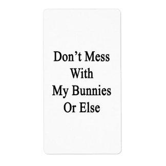 No ensucie con mis conejitos o bien etiqueta de envío